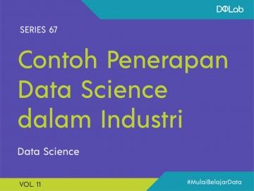 Contoh Data Science : 3 Pengaplikasian Data Science yang Akan Membuatmu Kagum