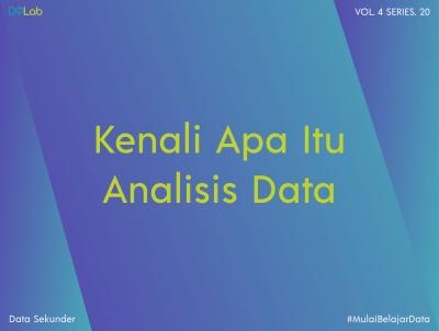 Analisis Data Adalah: Mengenal Pengertian, Jenis, Dan Prosedur Analisis Data