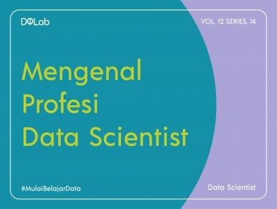3 Kiat Belajar Menjadi Data Scientist Secara Otodidak