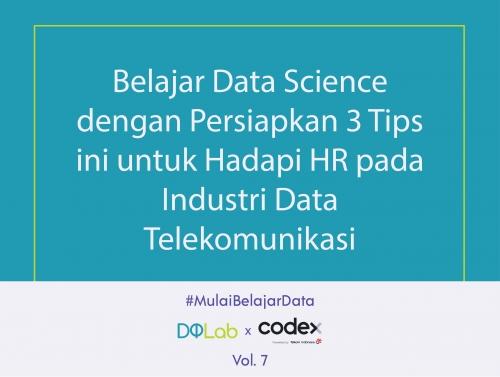 Belajar Data Science, Yuk Persiapkan 3 Hal ini untuk Menghadapi HR Industri Data