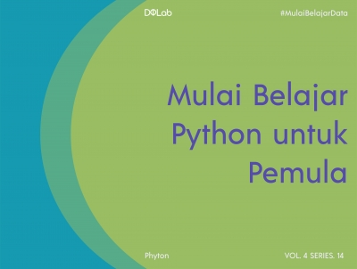 Belajar Python Pemula: Panduan Belajar Python yang Efektif