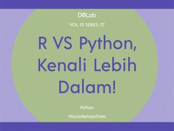 Python vs R : Mana yang Lebih Utama Dipelajari Oleh Pemula?