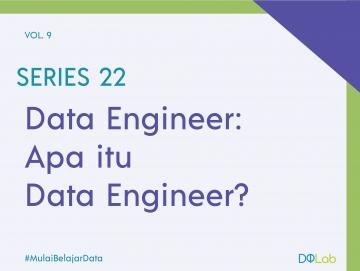 """Mengenal Data Engineer, Salah Satu Pekerjaan yang Paling """"Seksi"""" Saat Ini"""
