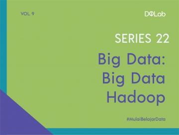 Big Data Hadoop : Yuk, Ketahui 3 Kit untuk Instalasi Hadoop