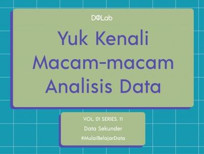 Mengenal Macam Analisis Data Sekunder Saat Pengolahan Data