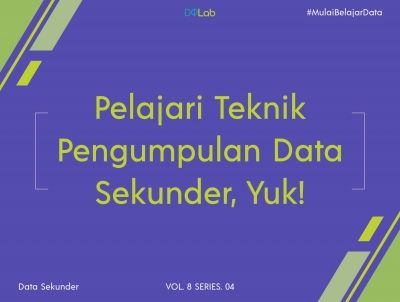 Teknik Pengumpulan Data Sekunder dengan Kajian Pustaka