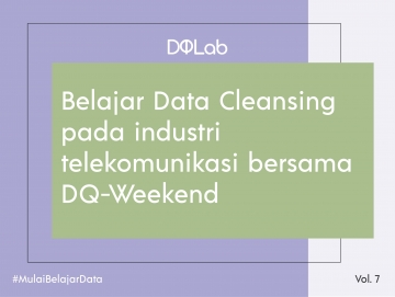 Belajar Data Science untuk Tetap Produktif di Akhir Pekan Mu bersama DQ-Weekend