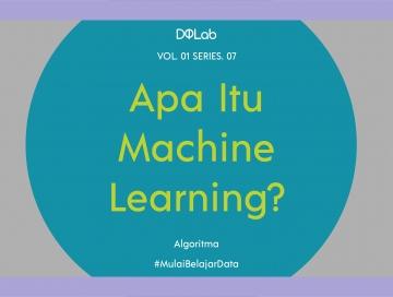Apa itu Machine Learning dan Mengapa Machine Learning Penting?
