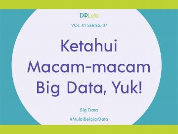 Integrasi Data: Kenali Karakteristik Big Data Untuk Suksesnya Proses Integrasi