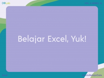Yuk, Cari Tahu Tips Belajar Excel untuk Pemula