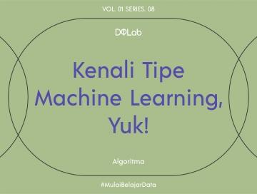 Tipe dan Pengaplikasian Algoritma Machine Learning