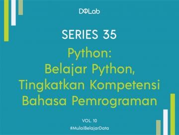 Keuntungan Belajar Python Secara Komprehensif Bersama DQLab untuk Awali Karirmu sebagai Praktisi Data