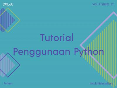 Tutorial Python: Pengenalan Dasar Python untuk Pemula