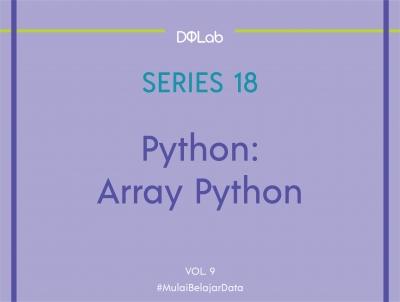 Belajar Python: Mengenal Array pada Bahasa Pemrograman Python