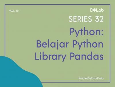 3 Trik Pandas Python yang Akan Memudahkan Pekerjaanmu Sebagai Data Scientist