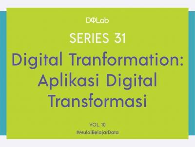 Digital Tranformation : Mengenal Tools Pengolahan Data untuk Data Scientist Profesional