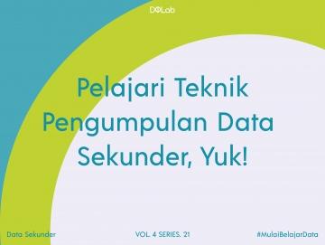 Teknik Pengumpulan Data Sekunder: Dari Mana Kita Bisa Memperoleh Data Sekunder?
