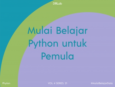 Yuk Intip Tips Belajar Python Bagi Pemula dari Praktisi Data