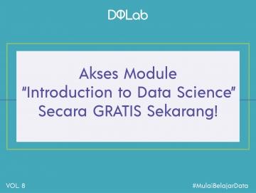 """Mulai Belajar Data Science GRATIS dengan Akses Module DQLab """"Introduction to Data Science"""""""