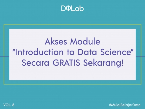 "Mulai Belajar Data Science GRATIS dengan Akses Module DQLab ""Introduction to Data Science"""