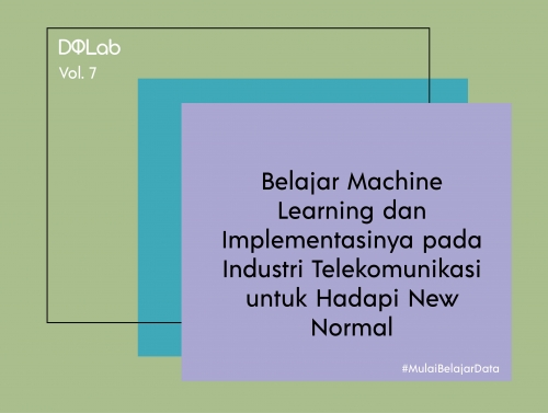 Belajar Machine Learning untuk Hadapi Dunia data Science di Era New Normal