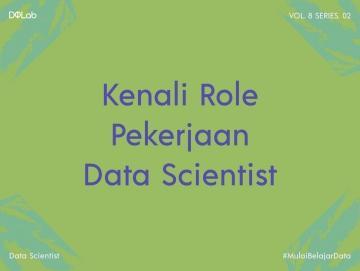 Berkarir Sebagai Data Scientist dengan Kenali 4 Softskill Ini