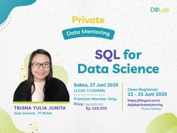 """Belajar Data Science Langsung dengan Mentor DQLab dengan Ikuti Data Mentoring """"SQL for Data Science"""""""