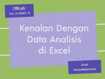 Data Analisis di Excel : Kenali Beberapa Metode Analisis dari Analysis ToolPak Excel